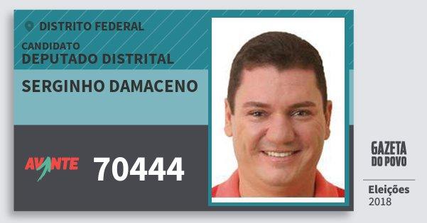 Santinho Serginho Damaceno 70444 (AVANTE) Deputado Distrital | Distrito Federal | Eleições 2018