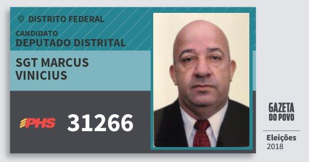 Santinho Sgt Marcus Vinicius 31266 (PHS) Deputado Distrital | Distrito Federal | Eleições 2018