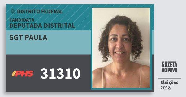 Santinho Sgt Paula 31310 (PHS) Deputada Distrital | Distrito Federal | Eleições 2018