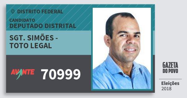 Santinho Sgt. Simões - Toto Legal 70999 (AVANTE) Deputado Distrital | Distrito Federal | Eleições 2018