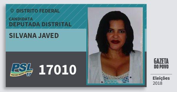 Santinho Silvana Javed 17010 (PSL) Deputada Distrital | Distrito Federal | Eleições 2018
