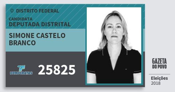 Santinho Simone Castelo Branco 25825 (DEM) Deputada Distrital | Distrito Federal | Eleições 2018