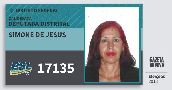 Santinho Simone de Jesus 17135 (PSL) Deputada Distrital | Distrito Federal | Eleições 2018