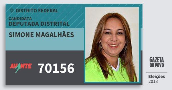 Santinho Simone Magalhães 70156 (AVANTE) Deputada Distrital | Distrito Federal | Eleições 2018