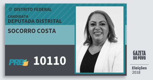 Santinho Socorro Costa 10110 (PRB) Deputada Distrital | Distrito Federal | Eleições 2018