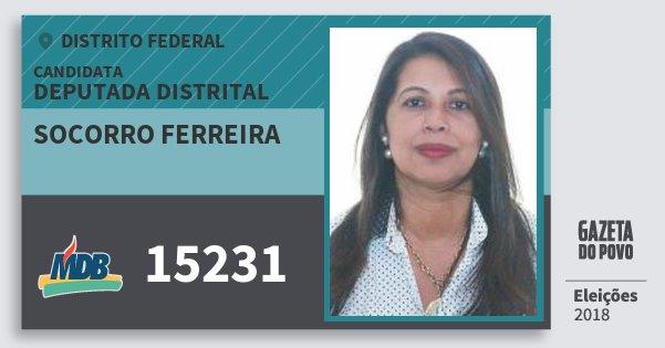 Santinho Socorro Ferreira 15231 (MDB) Deputada Distrital | Distrito Federal | Eleições 2018