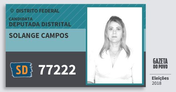 Santinho Solange Campos 77222 (SOLIDARIEDADE) Deputada Distrital | Distrito Federal | Eleições 2018