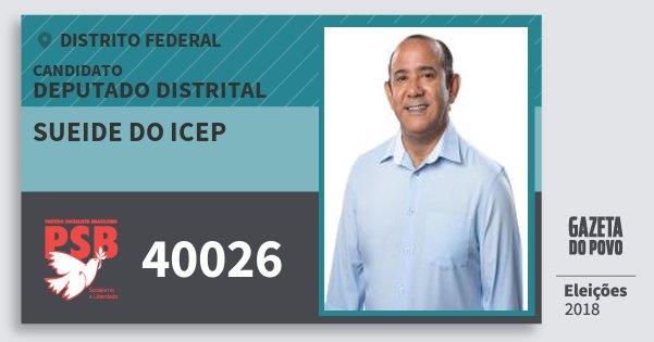 Santinho Sueide do Icep 40026 (PSB) Deputado Distrital | Distrito Federal | Eleições 2018