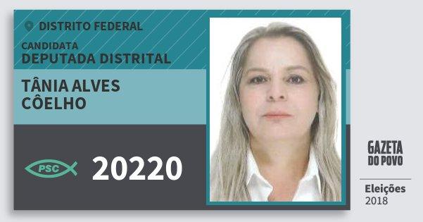 Santinho Tânia Alves Côelho 20220 (PSC) Deputada Distrital | Distrito Federal | Eleições 2018