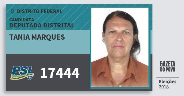 Santinho Tania Marques 17444 (PSL) Deputada Distrital | Distrito Federal | Eleições 2018