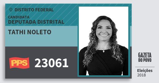 Santinho Tathi Noleto 23061 (PPS) Deputada Distrital | Distrito Federal | Eleições 2018