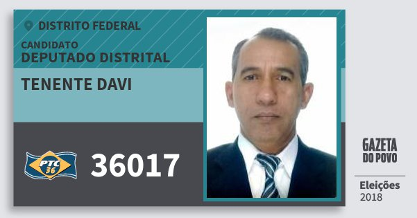 Santinho Tenente Davi 36017 (PTC) Deputado Distrital | Distrito Federal | Eleições 2018