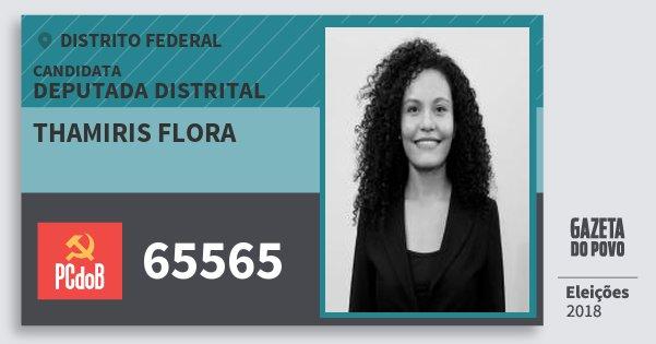 Santinho Thamiris Flora 65565 (PC do B) Deputada Distrital | Distrito Federal | Eleições 2018