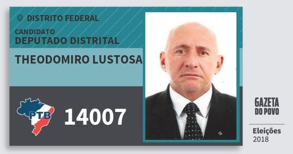 Santinho Theodomiro Lustosa 14007 (PTB) Deputado Distrital | Distrito Federal | Eleições 2018