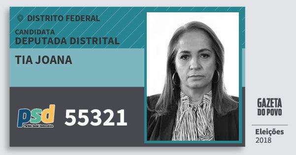 Santinho Tia Joana 55321 (PSD) Deputada Distrital   Distrito Federal   Eleições 2018