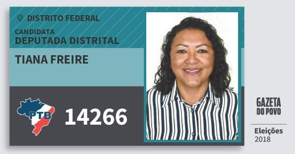 Santinho Tiana Freire 14266 (PTB) Deputada Distrital | Distrito Federal | Eleições 2018