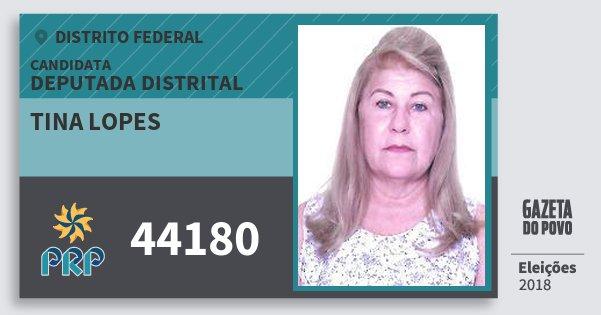 Santinho Tina Lopes 44180 (PRP) Deputada Distrital | Distrito Federal | Eleições 2018
