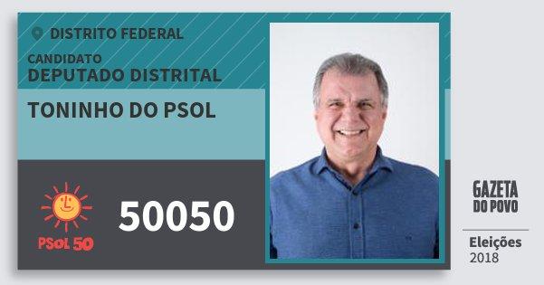 Santinho Toninho do Psol 50050 (PSOL) Deputado Distrital | Distrito Federal | Eleições 2018