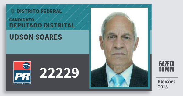 Santinho Udson Soares 22229 (PR) Deputado Distrital   Distrito Federal   Eleições 2018