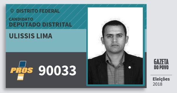 Santinho Ulissis Lima 90033 (PROS) Deputado Distrital | Distrito Federal | Eleições 2018
