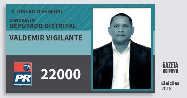 Santinho Valdemir Vigilante 22000 (PR) Deputado Distrital | Distrito Federal | Eleições 2018