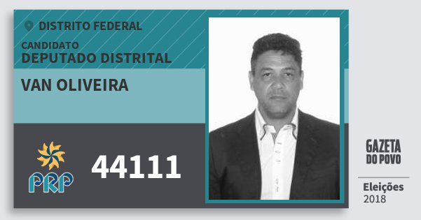 Santinho van Oliveira 44111 (PRP) Deputado Distrital | Distrito Federal | Eleições 2018