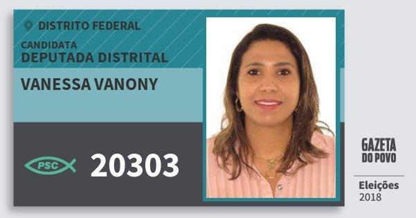 Santinho Vanessa Vanony 20303 (PSC) Deputada Distrital | Distrito Federal | Eleições 2018
