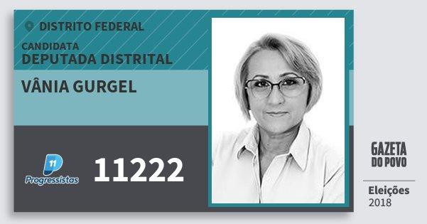 Santinho Vânia Gurgel 11222 (PP) Deputada Distrital | Distrito Federal | Eleições 2018