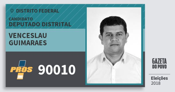 Santinho Venceslau Guimaraes 90010 (PROS) Deputado Distrital | Distrito Federal | Eleições 2018
