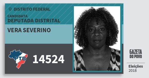 Santinho Vera Severino 14524 (PTB) Deputada Distrital | Distrito Federal | Eleições 2018