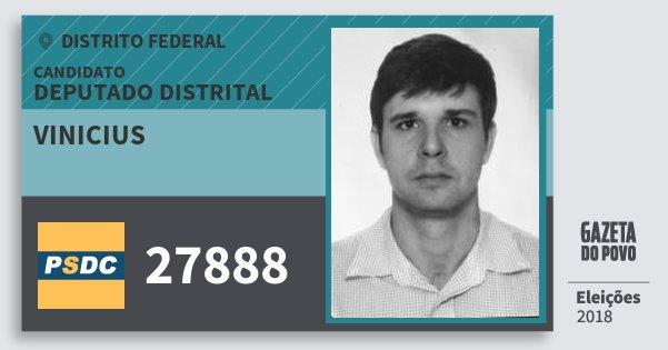Santinho Vinicius 27888 (DC) Deputado Distrital | Distrito Federal | Eleições 2018