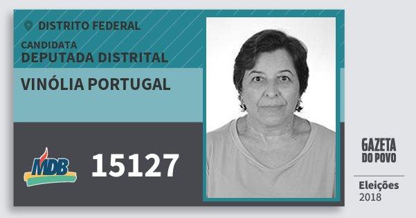 Santinho Vinólia Portugal 15127 (MDB) Deputada Distrital | Distrito Federal | Eleições 2018