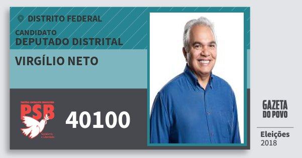 Santinho Virgílio Neto 40100 (PSB) Deputado Distrital | Distrito Federal | Eleições 2018