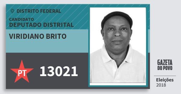 Santinho Viridiano Brito 13021 (PT) Deputado Distrital | Distrito Federal | Eleições 2018