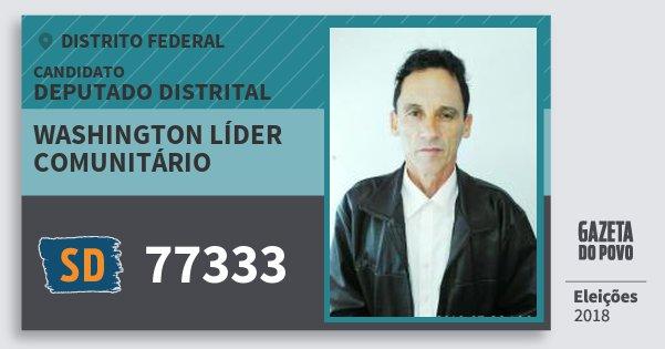 Santinho Washington Líder Comunitário 77333 (SOLIDARIEDADE) Deputado Distrital | Distrito Federal | Eleições 2018