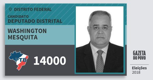 Santinho Washington Mesquita 14000 (PTB) Deputado Distrital | Distrito Federal | Eleições 2018