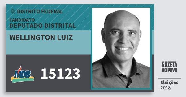 Santinho Wellington Luiz 15123 (MDB) Deputado Distrital | Distrito Federal | Eleições 2018
