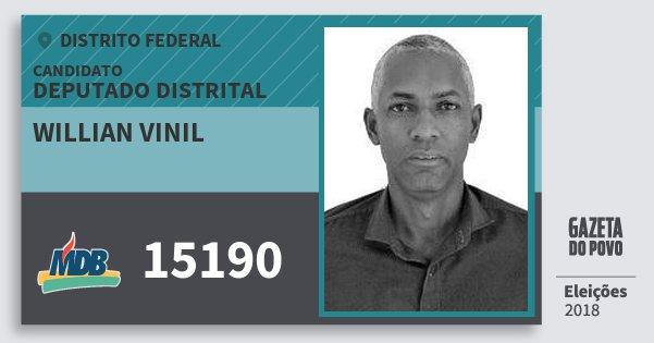 Santinho Willian Vinil 15190 (MDB) Deputado Distrital | Distrito Federal | Eleições 2018