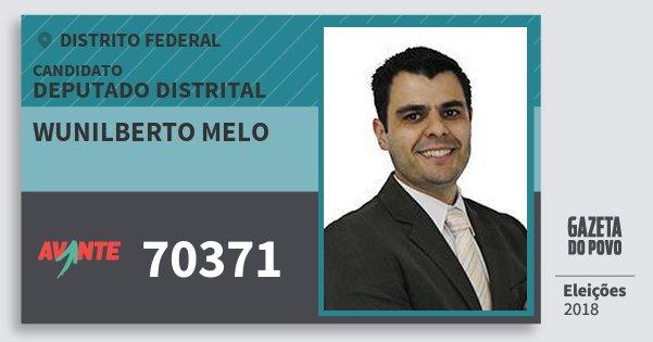 Santinho Wunilberto Melo 70371 (AVANTE) Deputado Distrital | Distrito Federal | Eleições 2018