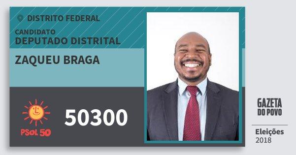Santinho Zaqueu Braga 50300 (PSOL) Deputado Distrital | Distrito Federal | Eleições 2018