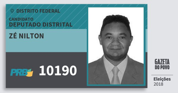 Santinho Zé Nilton 10190 (PRB) Deputado Distrital | Distrito Federal | Eleições 2018
