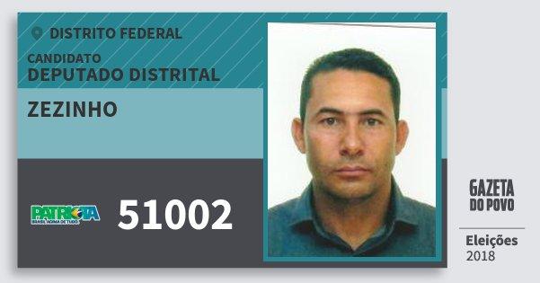 Santinho Zezinho 51002 (PATRI) Deputado Distrital | Distrito Federal | Eleições 2018