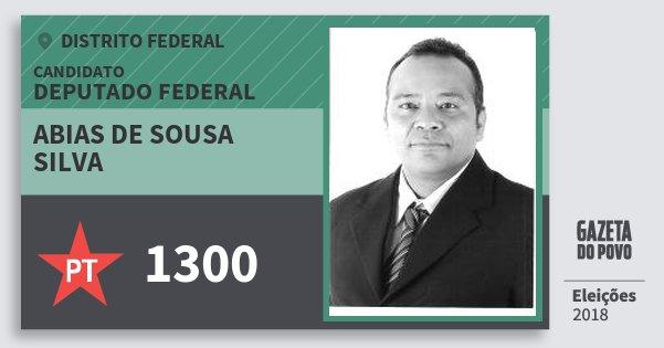 Santinho Abias de Sousa Silva 1300 (PT) Deputado Federal | Distrito Federal | Eleições 2018