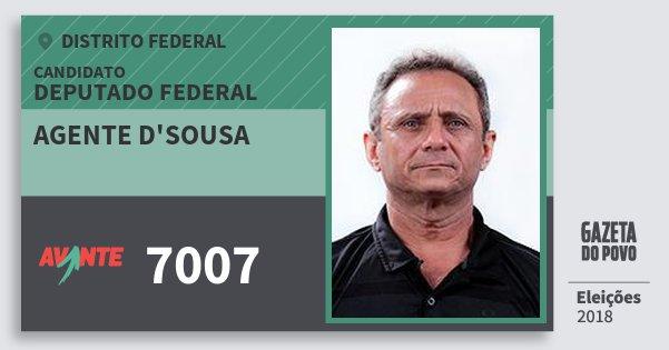 Santinho Agente d'sousa 7007 (AVANTE) Deputado Federal | Distrito Federal | Eleições 2018