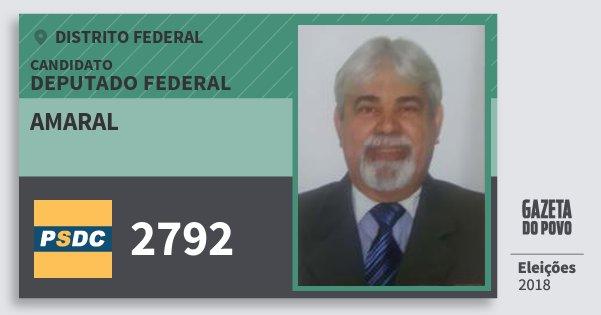 Santinho Amaral 2792 (DC) Deputado Federal | Distrito Federal | Eleições 2018