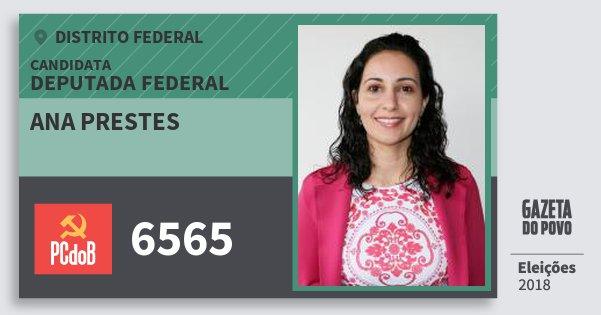 Santinho Ana Prestes 6565 (PC do B) Deputada Federal | Distrito Federal | Eleições 2018