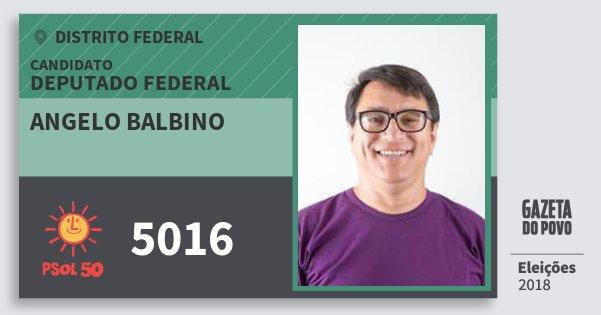 Santinho Angelo Balbino 5016 (PSOL) Deputado Federal   Distrito Federal   Eleições 2018