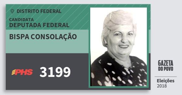Santinho Bispa Consolação 3199 (PHS) Deputada Federal | Distrito Federal | Eleições 2018