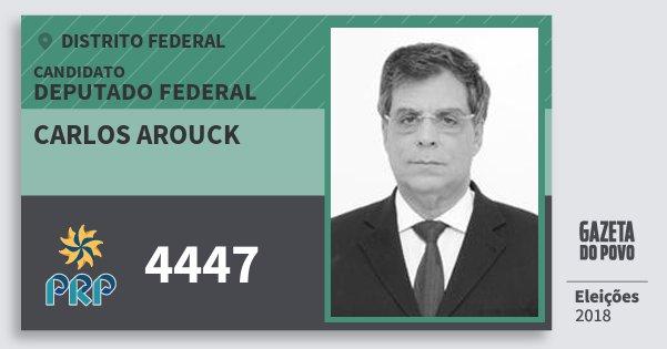Santinho Carlos Arouck 4447 (PRP) Deputado Federal   Distrito Federal   Eleições 2018