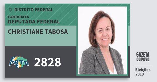 Santinho Christiane Tabosa 2828 (PRTB) Deputada Federal | Distrito Federal | Eleições 2018